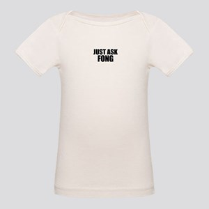 Just ask FONG T-Shirt
